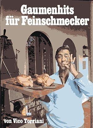 Gaumenhits für Feinschmecker.: Torriani, Vico: