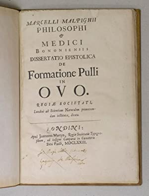 Dissertatio epistolica de formatione pulli in ovo.: MALPIGHI, Marcello