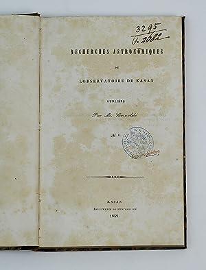 Recherches astronomiques de l'observatoire de Kasan.: KOWALSKI, Marian Albertovich