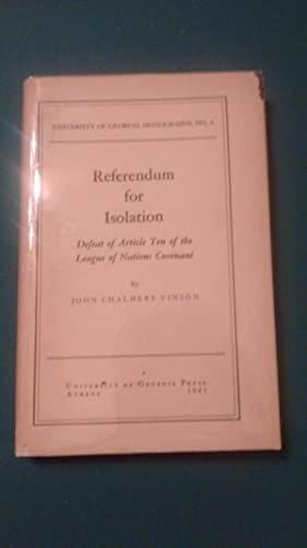 Referendum for Isolation: Defeat of Article Ten of the League of Nations Covenant