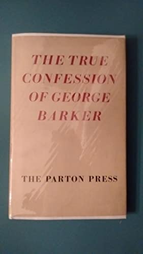 The True Confession of George Barker