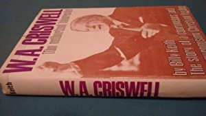 W.A. Criswell: The Authorized Biography