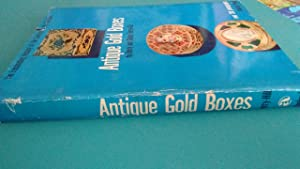 Antique Gold Boxes: Their Lore and Their Lure