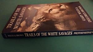 Trails of the White Savages