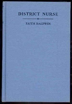 DISTRICT NURSE: Faith Baldwin