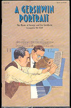 A GERSHWIN PORTRAIT the Music of George: Mac Huff ,