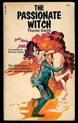 The PASSIONATE WITCH: Thorne Smith, (completed