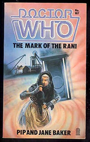 DOCTOR WHO - The Mark of Rani # 107