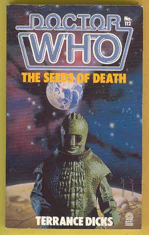 DOCTOR WHO - The Seeds of Death # 112