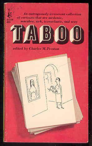 TABOO , Sardonic, Macabre, Sick, Inconoclastic, Sexy: Charles M. Preston,