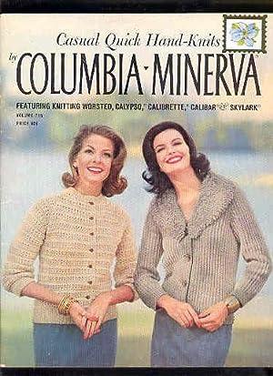 Casual Quick Hand-Knits Featuring COLUMBIA-MINERVA, Vol. 735: Martha Ann Hoffmann