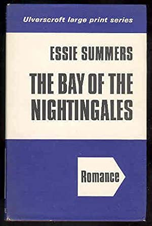 THE BAY OF the NIGHTINGALES ,large Print Edition