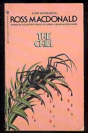 THE CHILL - Lew Archer , Private: Ross MacDonald ,