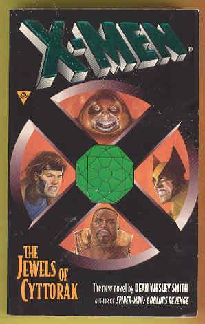 X-MEN The Jewels Of Cyttorak: Dean Wesley Smith