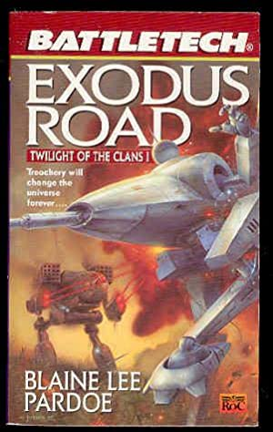 BATTLETECH: EXODUS ROAD -Twilight of the Clans I