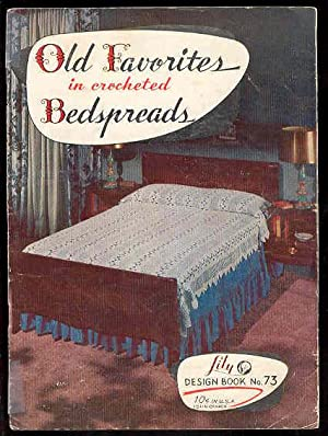 OLD FAVORITES in Crocheted BEDSPREADS Lily Design