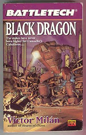 Battletech : BLACK DRAGON: Victor Milan