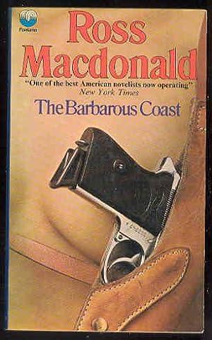The Barbarous Coast , Lew Archer Private: Ross MacDonald