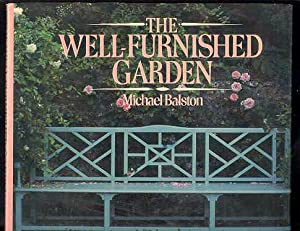 The WELL-FURNISHED GARDEN