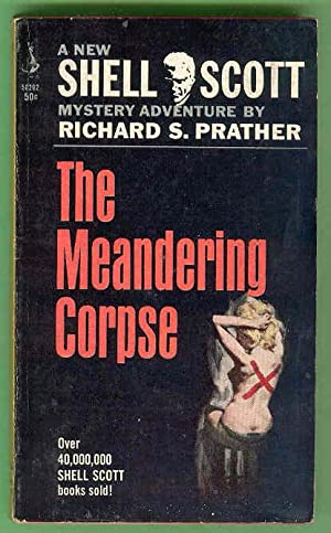 THE MEANDERING CORPSE [Shell Scott]