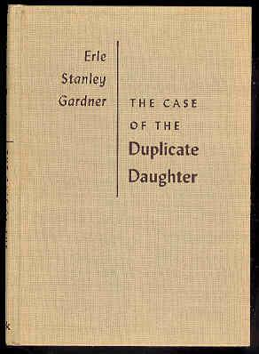 The Case of The DUPLICATE DAUGHTER [Perry Mason]: Erle Stanley Gardner