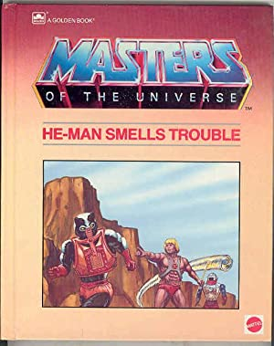 HE-MAN SMELLS TROUBLE, Masters of the Universe