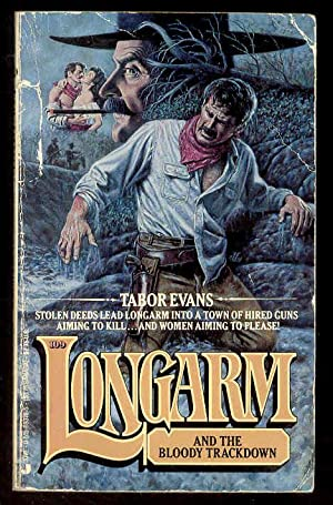 109 LONGARM and the Bloody Trackdown: Tabor Evans
