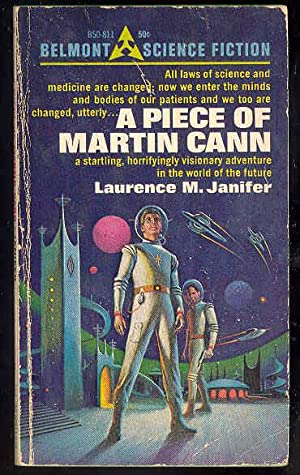 A PIECE OF MARTIN CANN: Laurence Janifer ,