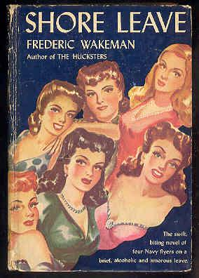 SHORE LEAVE: Frederic Wakeman
