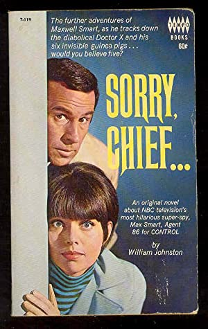 SORRY, CHIEF. , Maxwell Smart