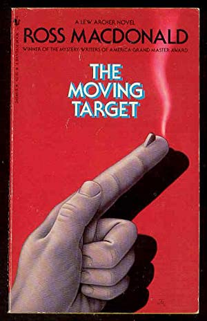 THE MOVING TARGET - Lew Archer ,: Ross MacDonald ,