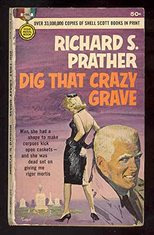 DIG THAT CRAZY GRAVE [Shell Scott]