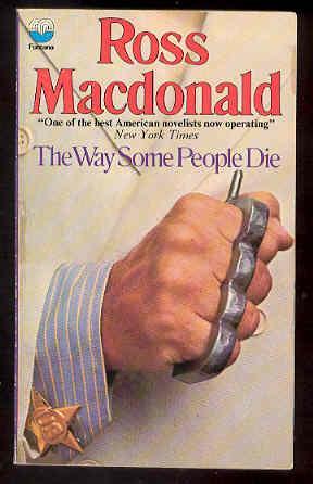 The Way Some People Die , Lew: Ross MacDonald