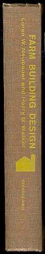 FARM BUILDING DESIGN: Loren W. Neubauer and Henry B. Walker