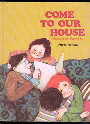 COME TO OUR HOUSE, Meet Our Family ( ASI SOMOS NOSOTROS , ASI SON PAPA Y MAMA): Ulises Wensell