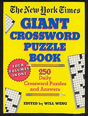 New York Times Giant Crossword Puzzle: 250 Daily-Size Puzzles/4 Volumes in One