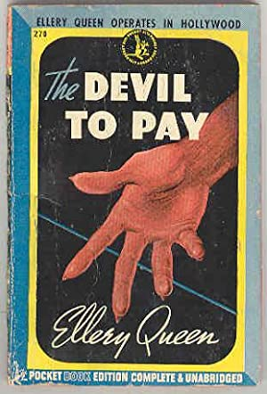 The DEVIL TO PAY, Pocket 270: Ellery Queen