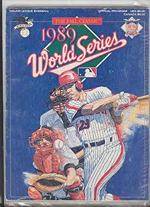 The Fall Classic 1989 WORLD SERIES Major League Baseball Official Program