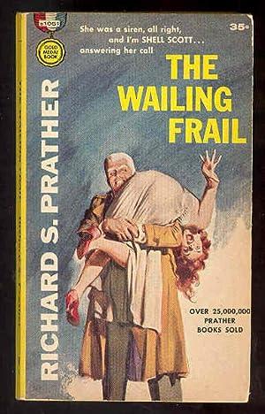 THE WAILING FRAIL: Richard S. Prather