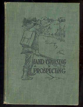 Land Cruising and Prospecting , a Book: A. F. Wallace