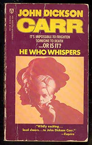 HE WHO WHISPERS: John Dickson Carr