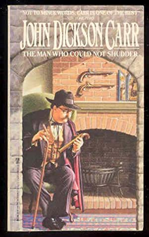 The Man Who Could Not SHUDDER [Dr.: John Dickson Carr