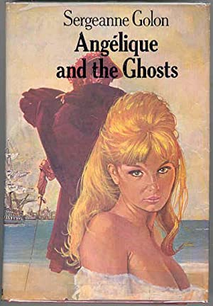ANGELIQUE AND THE GHOSTS [Angelique Book 9]