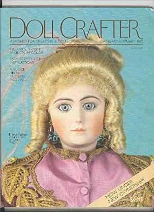 DOLL CRAFTER Published for Creators & Collectors , January - February 1987