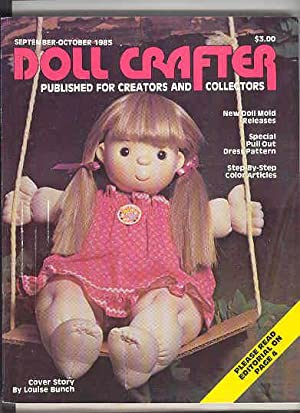 DOLL CRAFTER Published for Creators & Collectors , September -October 1985