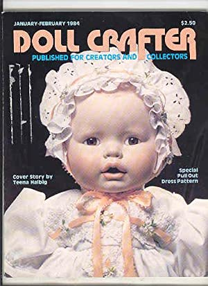 DOLL CRAFTER Published for Creators & Collectors , January - Feburary 1984