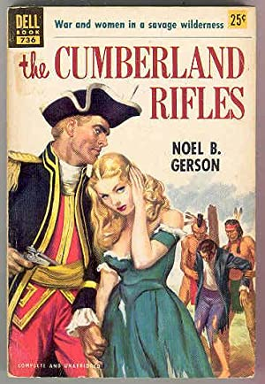 The CUMBERLAND RIFLES, War and Women in: Noel B. Gerson