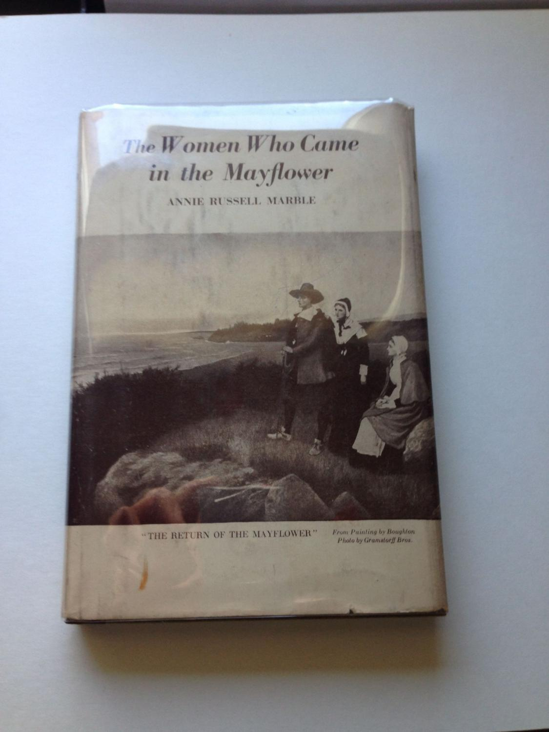 The Women Who Came in the Mayflower: Marble, Annie Russell