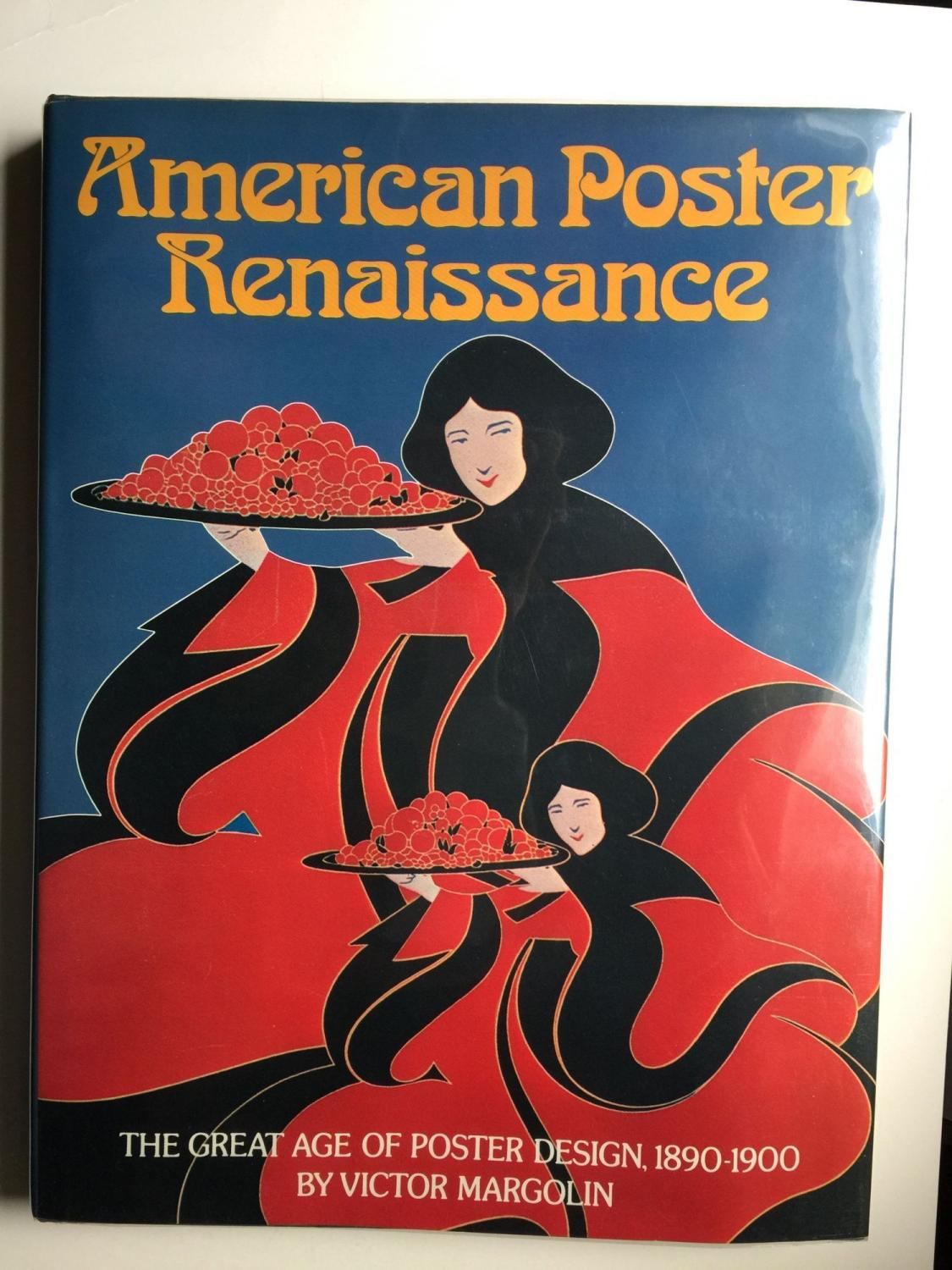 Poster design 1900 - American Poster Renaissance The Great Age Of Poster Design 1890 1900 Margolin
