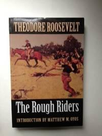 The Rough Riders: Roosevelt, Theodore with